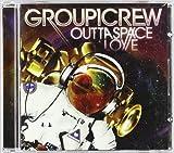 Songtexte von Group 1 Crew - Outta Space Love