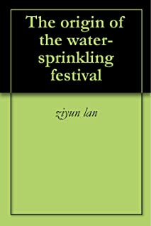 The origin of the water-sprinkling festival