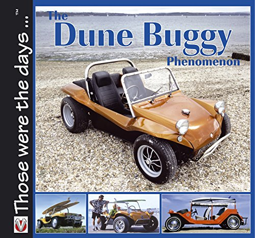 The Dune Buggy Phenomenon: Book 1 (Those were the days ... series) (English Edition)