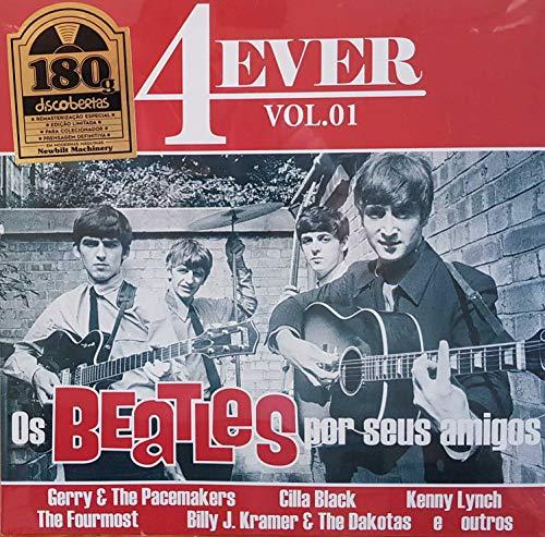 LP 4Ever Vol. 01 - Os Beatles Por Seus Amigos