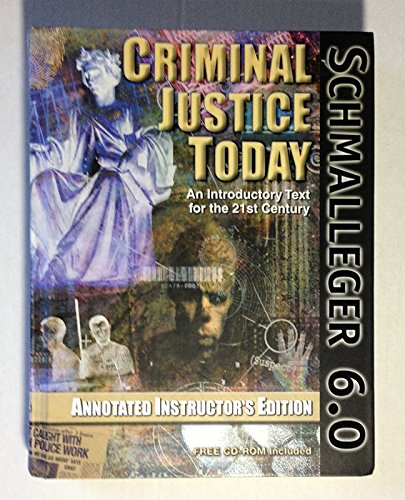 Criminal Justice Today: An Introductory Text for the Twenty-First Century, 6th Edition