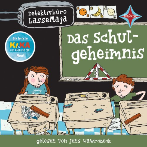 Das Schulgeheimnis (Detektivbüro LasseMaja 1) Titelbild