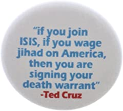 "If you join ISIS signing your death warrant Ted Cruz Quote 2.25"" Bottle Opener"