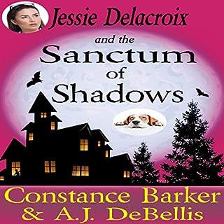 Jessie Delacroix and the Sanctum of Shadows audiobook cover art