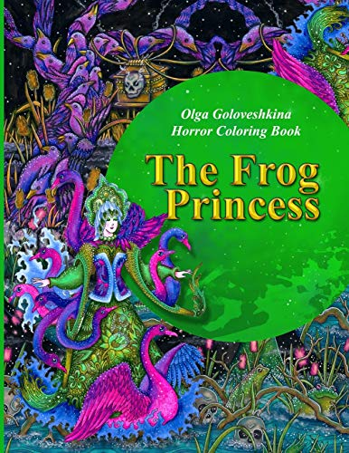 The Frog Princess: Horror coloring book