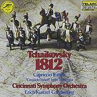 Tchaikovsky: 1812 Overture / Capriccio Italien / Cossack Dance from Mazeppa by Kunzel/Cincinnati SO (1990-05-03)