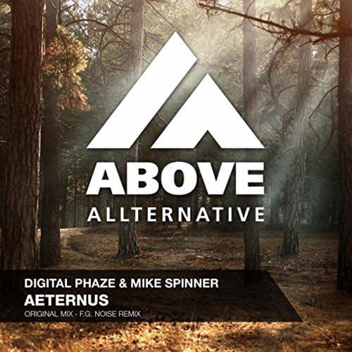 Digital Phaze & Mike Spinner
