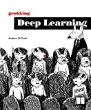 Grokking Deep Learning - Andrew Trask