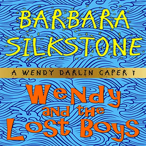 Wendy and the Lost Boys audiobook cover art