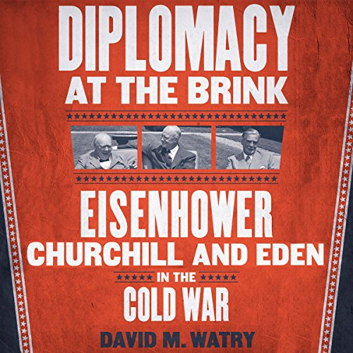 Diplomacy at the Brink audiobook cover art