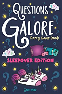 Questions Galore Party Game Book: Sleepover Edition: An Entertaining Slumber Party Question Game with over 400 Funny Choices, Silly Challenges and ... - On the Go Activity for Kids, Teens & Adults