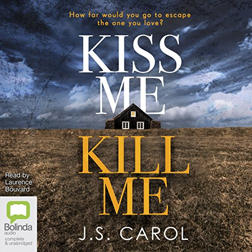 Kiss Me Kill Me audiobook cover art