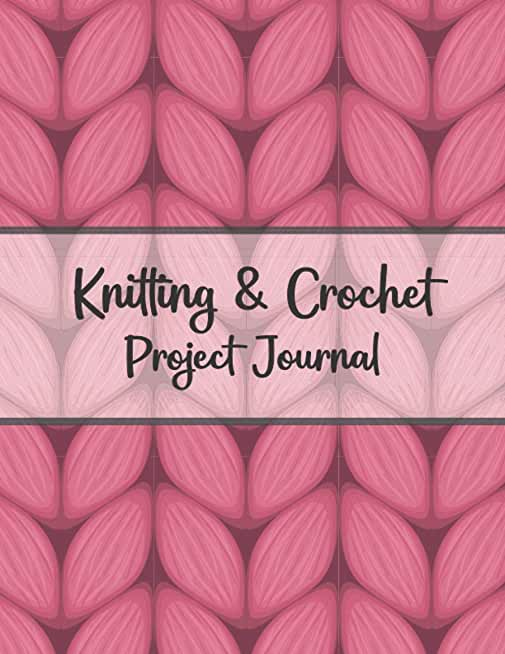 Knitting & Crochet Project Journal: Knitting Graph Paper Notebook | 4:5 Ratio | Organize Your Knitting Projects & Keep Track of Patterns, Yarns, Needles,Gift for Knitters