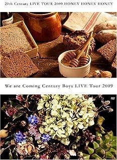 【初回生産限定[特典DVD付4枚組]】20th Century LIVE TOUR 2009 HONEY HONEY HONEY/We are Coming Century Boys LIVE Tour 2009