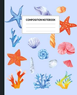 Composition Notebook: Shellfish Starfish Coral Reef Watercolor Notebook Wide Ruled Paper Lined Notebook Journal for Teens ...