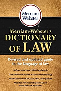 Merriam-Webster's Dictionary of Law, Revised & Updated! (c) 2016 by Merriam-Webster(2016-04-01)
