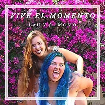 Vive el Momento (feat. Momo)