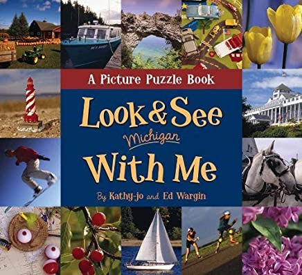 Look and See With Me: Michigan (I Spy) by Kathy-Jo Wargin (2007-04-01)