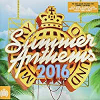 Ministry Of Sound Summer Anthems 2016