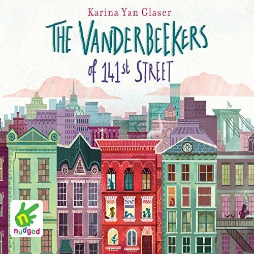 The Vanderbeekers of 141st Street audiobook cover art