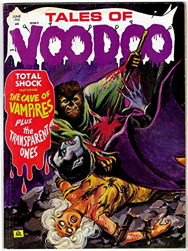 Tales of Voodoo #21 (Vol 5 No 4) - Eerie Publications 1972