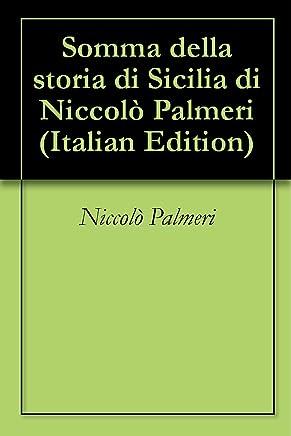 Somma della storia di Sicilia di Niccolò Palmeri
