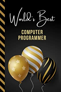 World's Best Computer Programmer: Greeting Card and Journal Gift All-In-One Book! / Small Lined Composition Notebook / Bir...