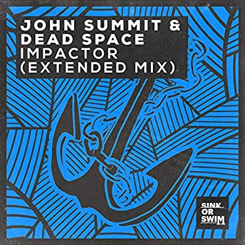 Impactor (Extended Mix)