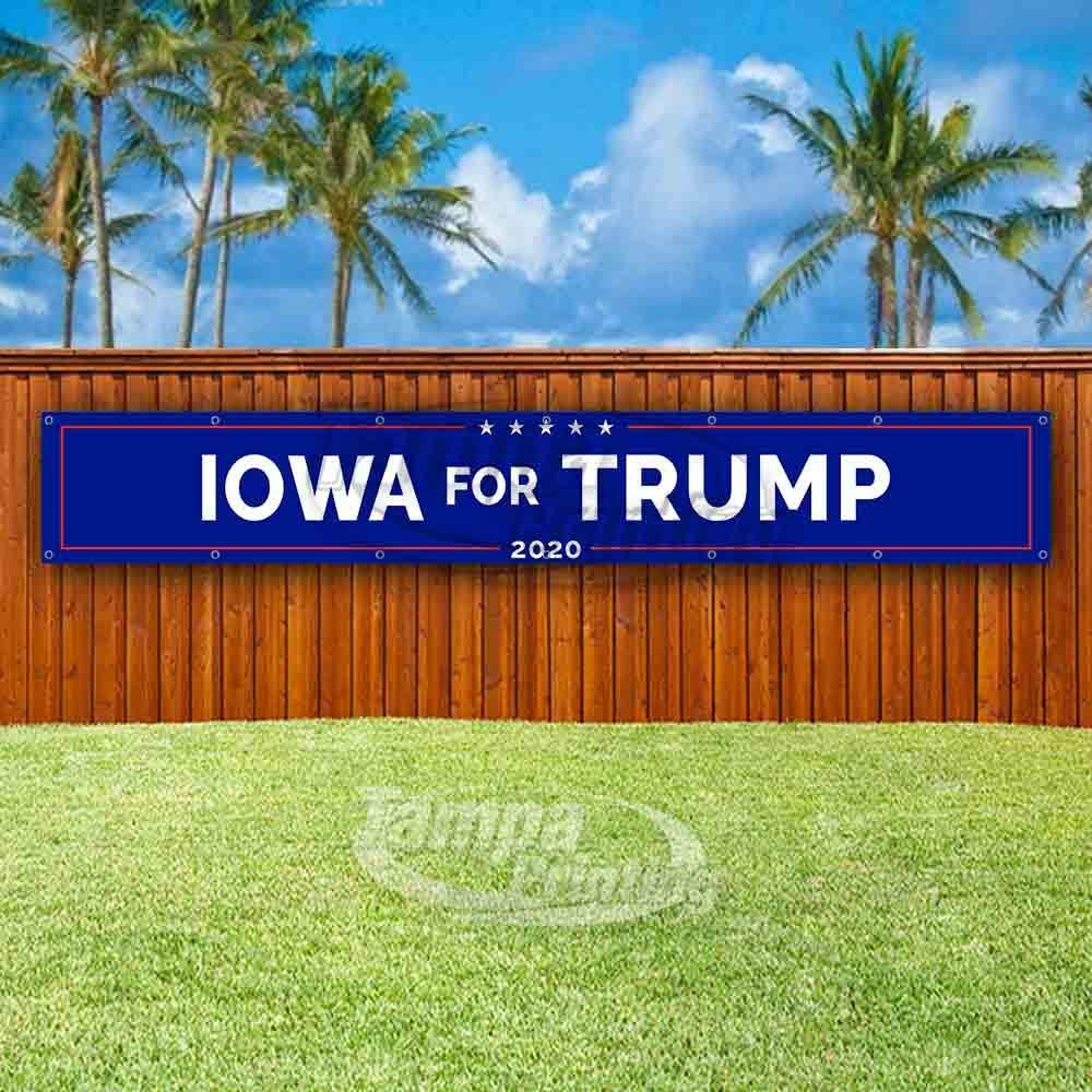Iowa for Trump Extra Large 13 Oz Heavy Duty Vinyl Banner Sign with Metal Grommets Flag