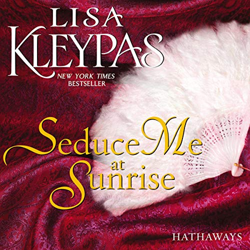 Seduce Me at Sunrise Audiobook By Lisa Kleypas cover art