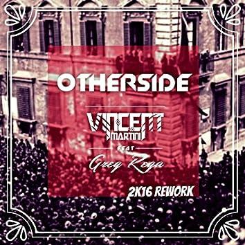 Other Side (feat. Greg Rega) [2k16 Rework]