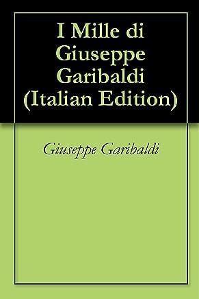 I Mille di Giuseppe Garibaldi