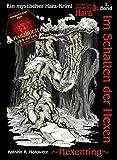 Image of Im Schatten der Hexen: Hexenring (Im Schatten der Hexen / Jage nicht, was Du nicht töten kannst!)