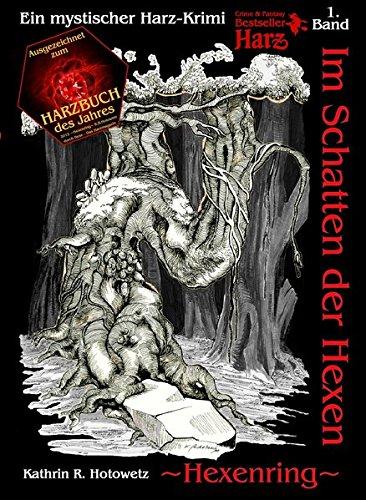 Im Schatten der Hexen: Hexenring (Im Schatten der Hexen / Jage nicht, was Du nicht töten kannst!)