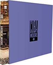 Andrew Moore: Cuba: Limited Edition