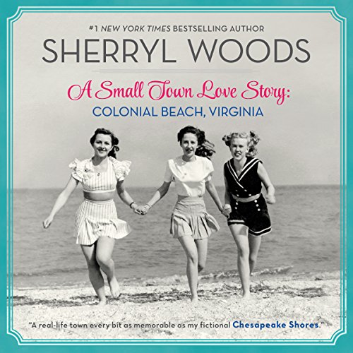 A Small Town Love Story: Colonial Beach, Virginia audiobook cover art