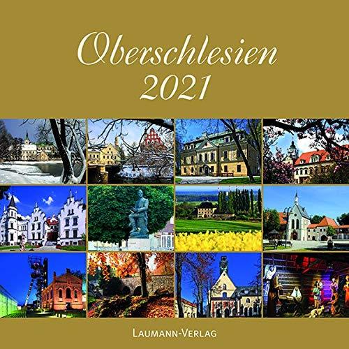 Oberschlesien 2021 (Bildkalender)