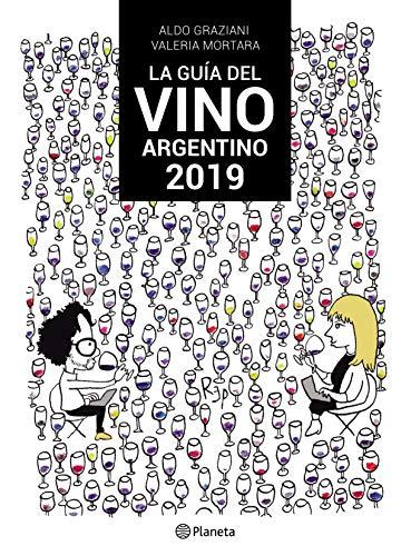 La guia del vino argentino 2019 (Spanish Edition)