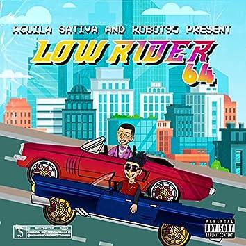 Low Rider 64
