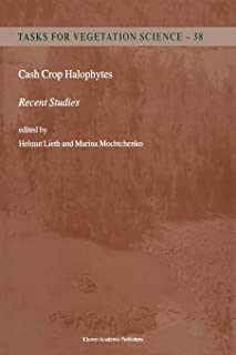 Cash Crop Halophytes: Recent Studies: 10 Years after Al Ain Meeting
