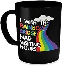 Master Cups I Wish The Rainbow Bridge Had Visiting Hours Coffee Mug (Black, 11oz) - Dog in Heaven Mug - Dog Coffee Mug - Gift Idea for a Dog Lover