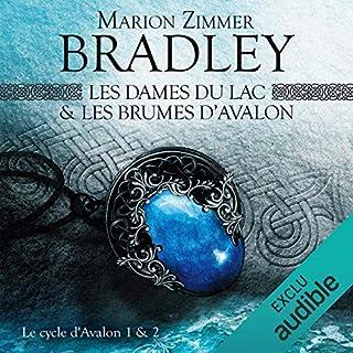 Les Dames du Lac & Les Brumes d'Avalon     Le Cycle d'Avalon 1 & 2              De :                                                                                                                                 Marion Zimmer Bradley                               Lu par :                                                                                                                                 Bénédicte Charton                      Durée : 22 h et 33 min     2 notations     Global 4,0