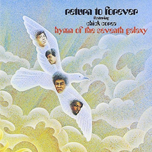 Hymn of the Seventh Galaxy by Chick Corea, Return to Forever (1991) Audio CD