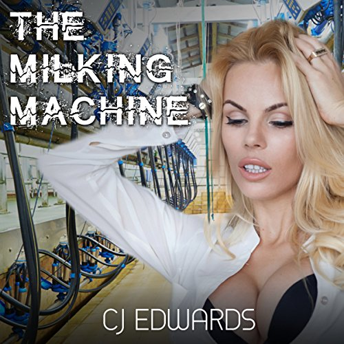 The Milking Machine audiobook cover art