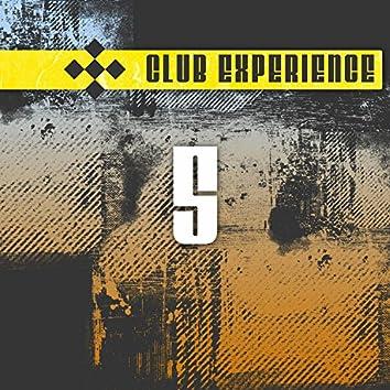 Club Experience Vol. 5