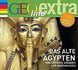 Das alte Ägypten - Von Göttern, Gräbern und Geheimnissen: GEOlino extra Hör-Bibliothek (Die GEOlino Hör-Bibliothek - Einzeltitel, Band 19) - Martin Nusch