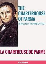 THE CHARTERHOUSE OF PARMA: LA CHARTREUSE DE PARME