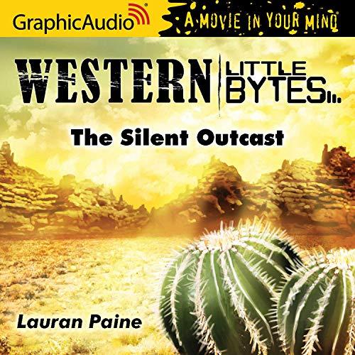 The Silent Outcast [Dramatized Adaptation] cover art