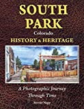 South Park Colorado History & Heritage