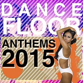 Dancefloor Anthems: 2015